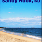 """beach with text overlay """"An easy day trip from nyc Sandy Hook, NJ"""""""