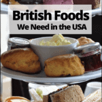 """traditional afternoon tea with text overlay """"british foods we need in the USA"""""""