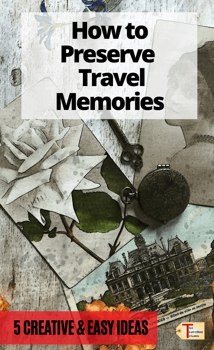 travel souvenirs with text overlay how to preserve travel memories