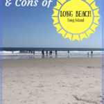 "beach in long beach long island with text overlay ""the pros and cons of long beach long island"""