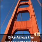 "golden gate bridge tower with text overlay ""bike across the golden gate bridge"""
