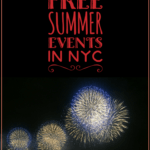"""fireworks with text overlay """"the best free summer events in NYC"""""""