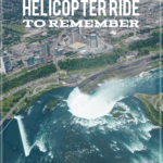 """view of the horseshoe falls from a helicopter with text overlay """"Niagara Falls Helicopter Ride to Remember"""""""