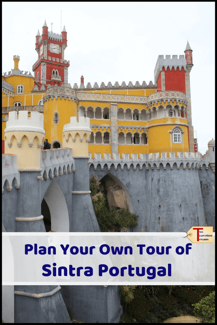 """pena palace in sintra with text overlay """"plan your own tour of Sintra portugal"""""""