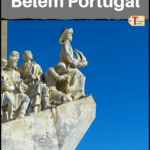 """discoveries monument in belem with text overlay """"The Best Things to do in Belem Portugal"""""""