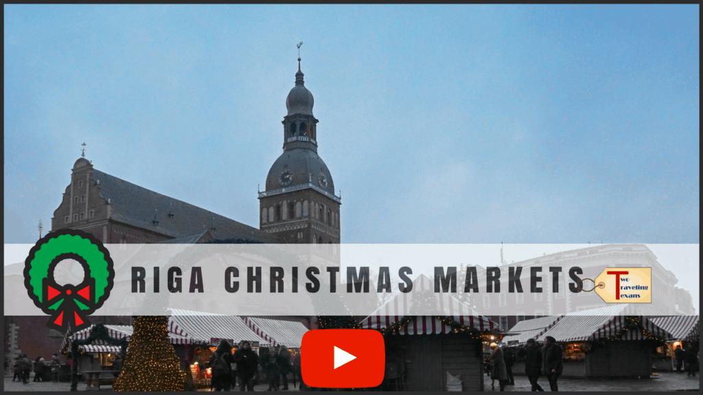 "Video - ""Riga Christmas Market Fun"" - Two Traveling Texans"