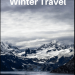 "winter scene with text overlay ""Packing List for Winter Travel * includes free printable"""