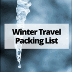 "icicle and snow with text overlay ""winter travel packing list"""