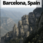 """montserrat near barcelona with text overlay """"the best day trips from Barcelona, Spain"""""""