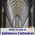 "inside salisbury cathedral with text overlay ""what to see at Salisbury Cathedral - England Travel"""
