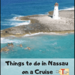 "picture of a lighthouse with text overlay ""things to do in Nassau on a Cruise"""