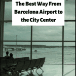 "barcelona airport with text overlay ""The Best Way from Barcelona Airport to the City Center"""