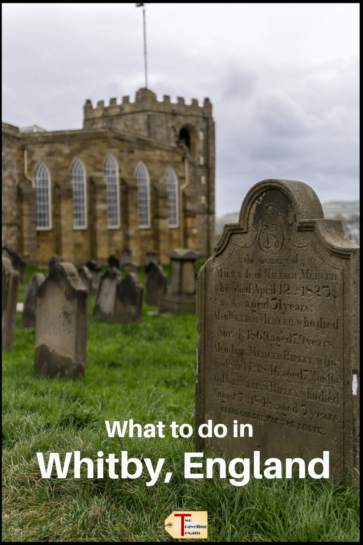 st mary's church and graveyard in Whitby england with text overlay