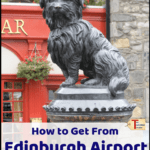 "dog statue in edinburgh with text overlay ""how to get from Edinburgh Airport to the City Center"""