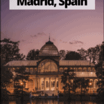 """crystal palace in madrid with text overlay """"what to do in Madrid spain"""""""