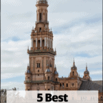 Seville Cathedral with text overlay 5 best things to do in Seville Spain