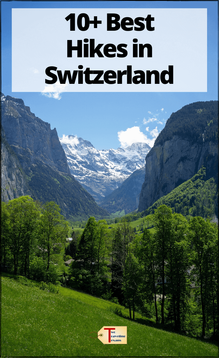 "scenic view in the swiss alps with text overlay ""10+ best hikes in switzerland"""