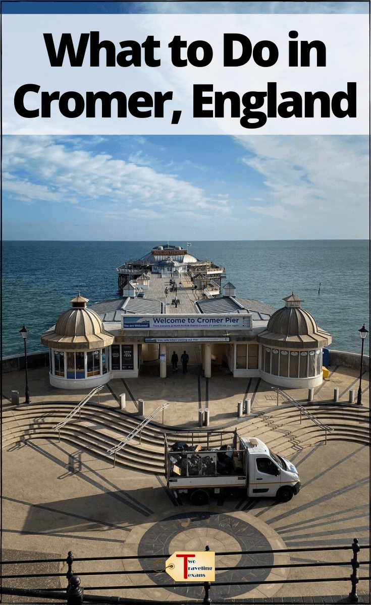 "cromer pin with text overlay ""What to Do in Cromer England"""