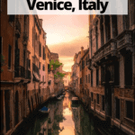 "venice canal at sunset with text overlay ""11 Romantic things to do in venice italy"""