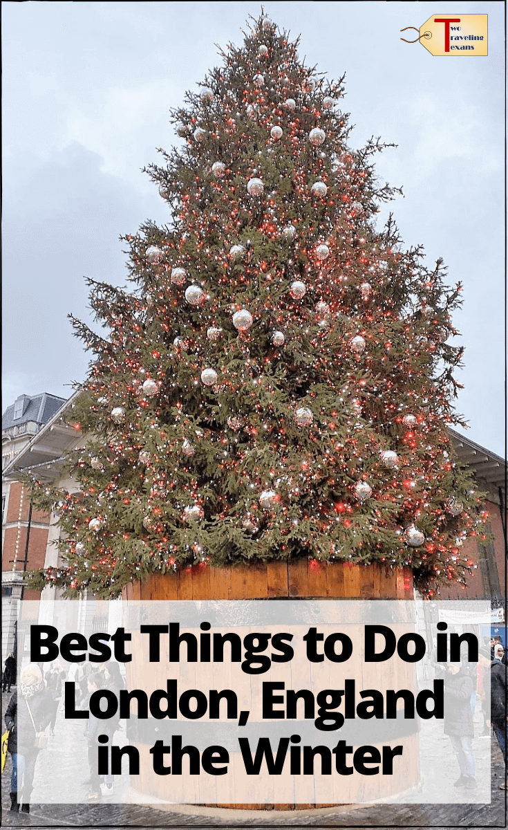 "christmas tree in covent garden with text overlay ""best things to do in London, England in the Winter"""