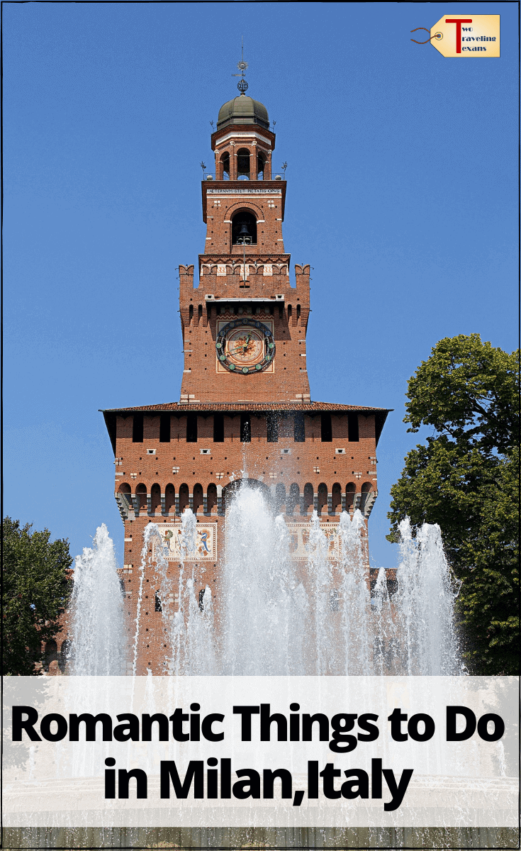 """castle and fountain with text overlay """"romantic things to do in Milan Italy"""""""