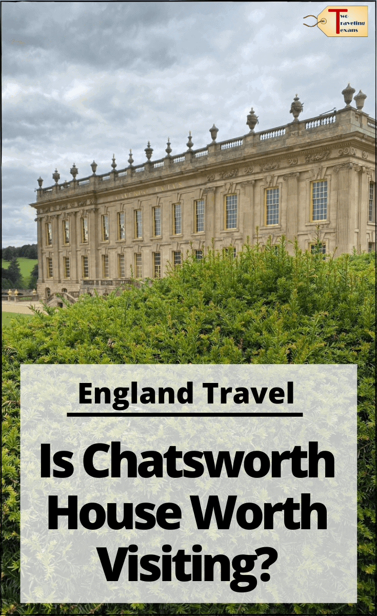 "chatsworth house with text overlay ""England Travel - Is Chatsworth House worth visiting?"""