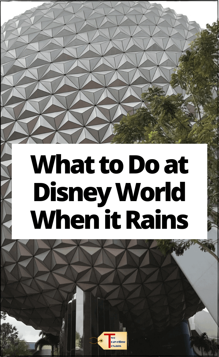 "epcot center in florida with text overlay ""what to do at disney world when it rains"""