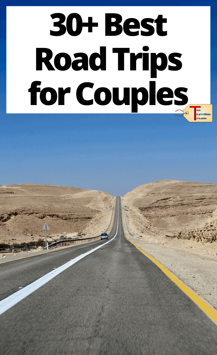 """open road in the desert with text overlay """"30+ best road trips for couples"""""""