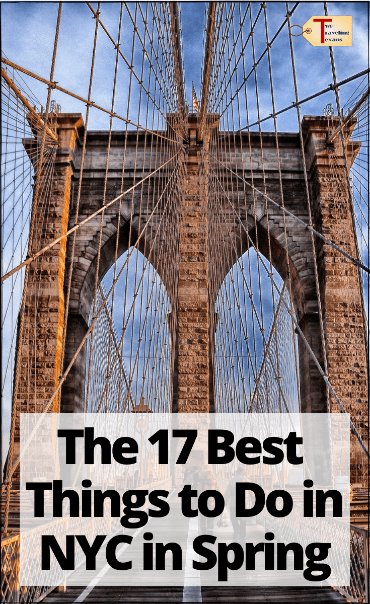"brooklyn bridge with text overlay ""the 17 best things to do in nyc in spring"""
