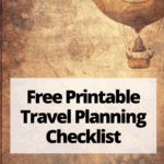 """drawing of hot air balloon with text overlay """"free printable travel planning checklist"""""""