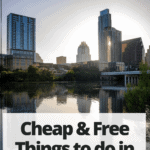 """austin skyline with text """"Cheap & Free Things to do in Austin, Texas"""""""