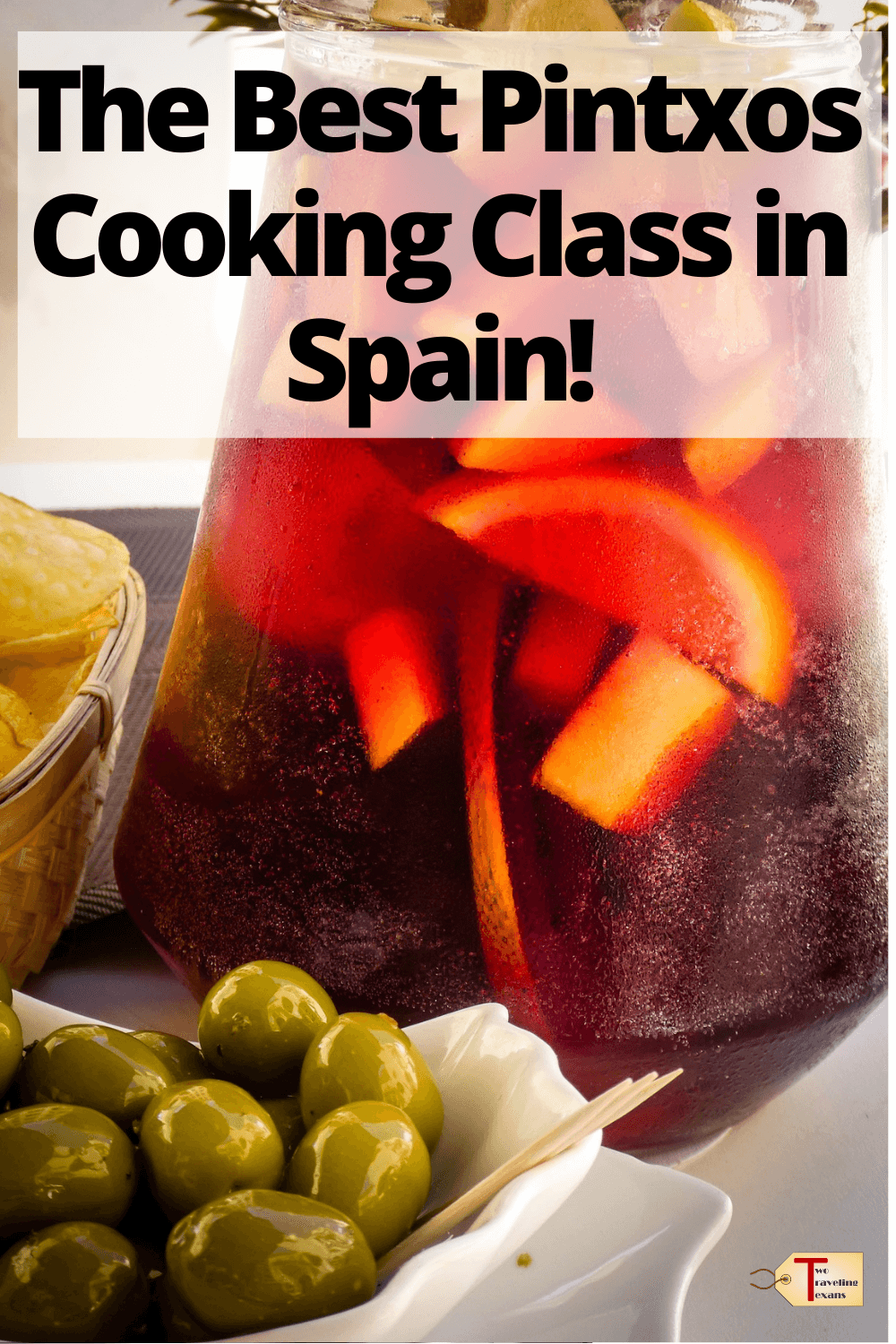 """sangria and olives with text """" the best pintxos cooking class in spain"""""""