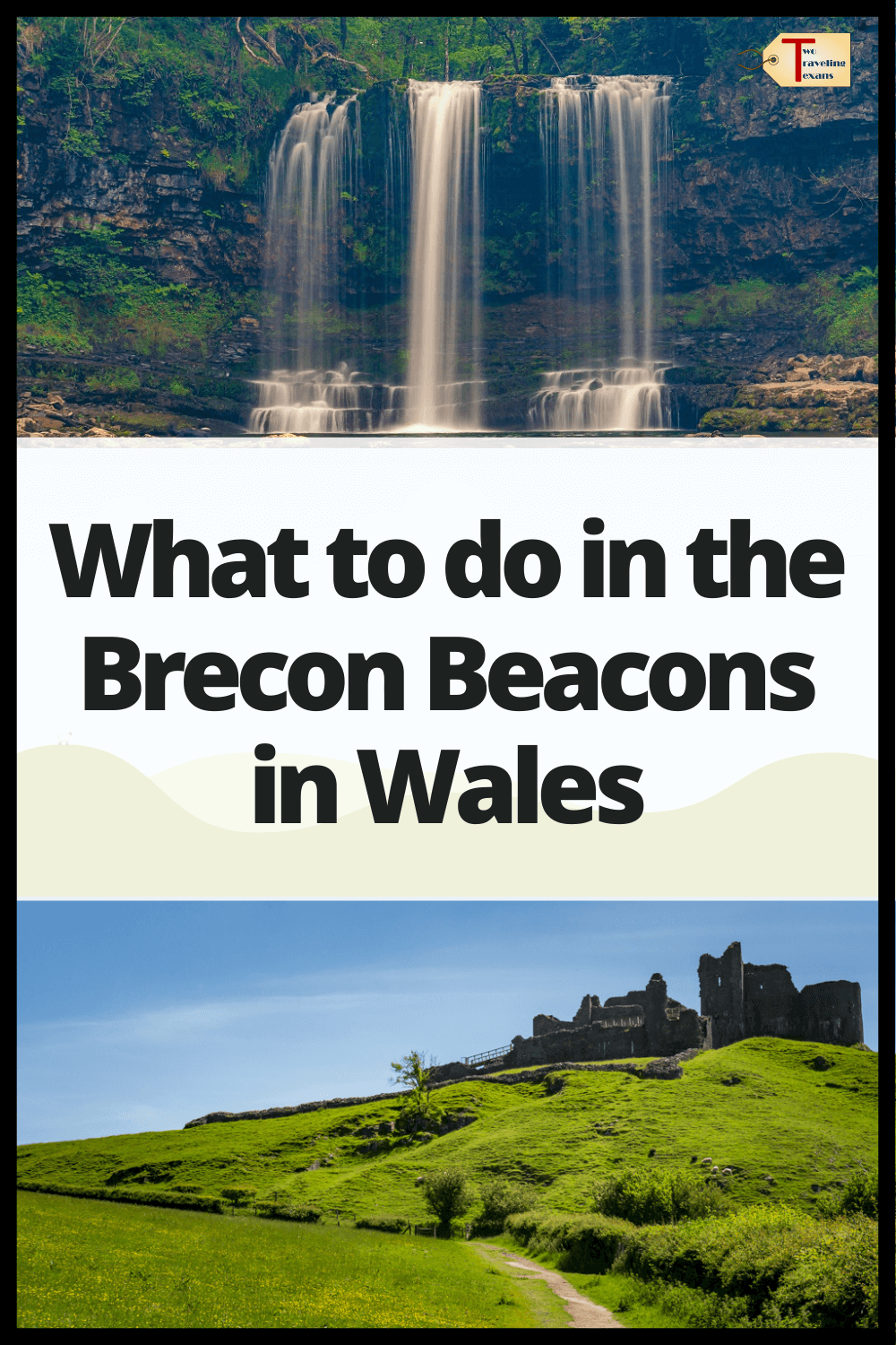 waterfall, then text what to do in the Brecon Beacons in Wales then carreg cennen castle